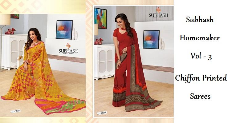 bc15aead4 Subhash Homemaker Vol 3 Chiffon Printed Saree — Womenz Fashion